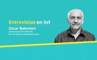 Oscar Balestieri dialogó con LaNoticia1.com.